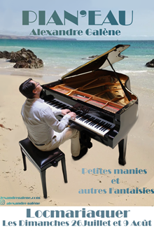 Concert d'Alexandre Galene - Pian'Eau en Morbihan