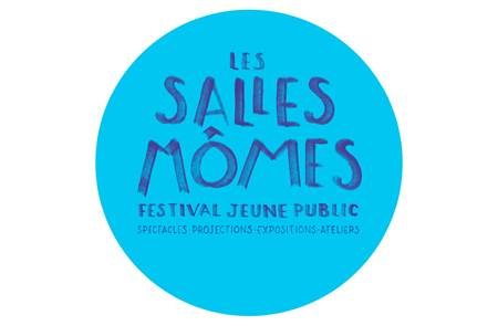 Festival Les Salles Mômes